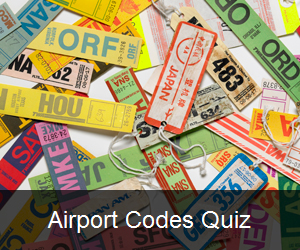Try the Airport Codes Quiz