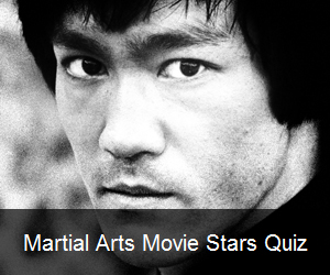 Try the Martial Arts Movie Stars Quiz