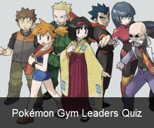 Try the Pokémon Gym Leaders Quiz