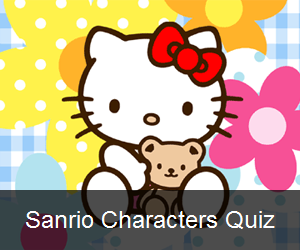 Try the Sanrio Characters Quiz