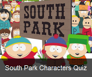 Try the South Park Characters Quiz